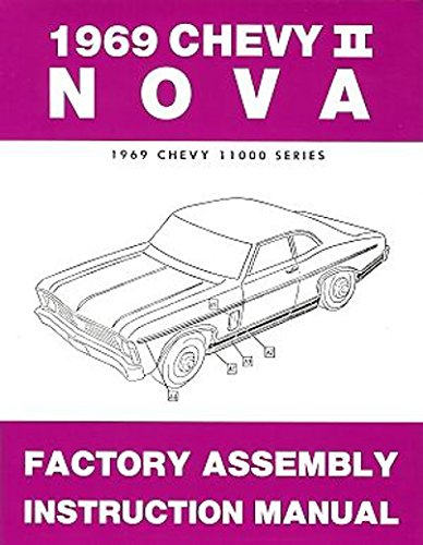 1969 CHEVY II & NOVA FACTORY ASSEMBLY INSTRUCTION MANUAL - INCLUDES 4-cylinder and 6-cylinder Chevy II, Nova, Super Sport SS, and station wagon. - 2 Glasses $69 For