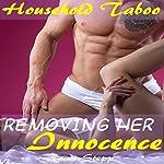 Removing Her Innocence: Household Taboo | Randi Stepp
