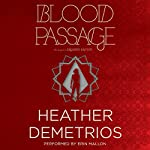 Blood Passage: The Dark Caravan Cycle, Book 2 | Heather Demetrios