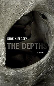 The Depths by [Kjeldsen, Kirk]