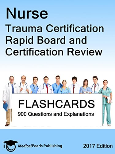Nurse Trauma Certification: Rapid Board and Certification Review ...