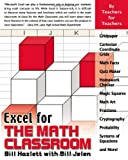 Excel for the Math Classroom, Bill Hazlett, 1932802150