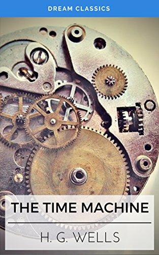 The Time Machine (Dream Classics) (Classics Dream Machine)