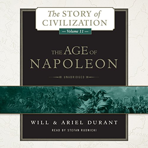 The Age of Napoleon: A History of European Civilization from 1789 to 1815 Audiobook [Free Download by Trial] thumbnail