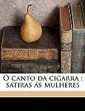 O Canto Da Cigarr, Augusto Gil, 1149484322