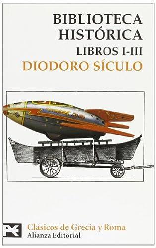 Biblioteca Histórica: Libros I-iii por Diodoro Sículo Gratis