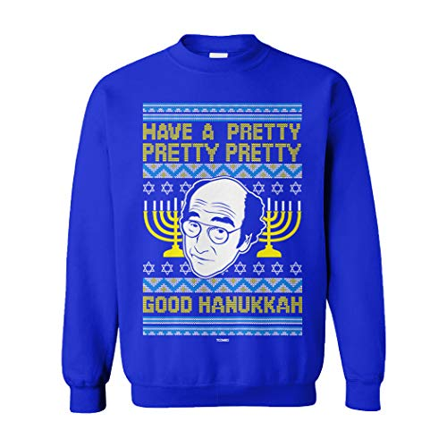 Have A Pretty Pretty Pretty Good Hanukkah Unisex Crewneck Sweatshirt (Royal, Medium)