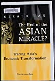 The End of the Asian Miracle?: Tracing Asia'a Economic Transformation