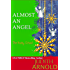 Almost An Angel (novella) (The Daddy School Book 6)