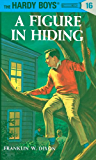 Hardy Boys 16: A Figure in Hiding (The Hardy Boys)