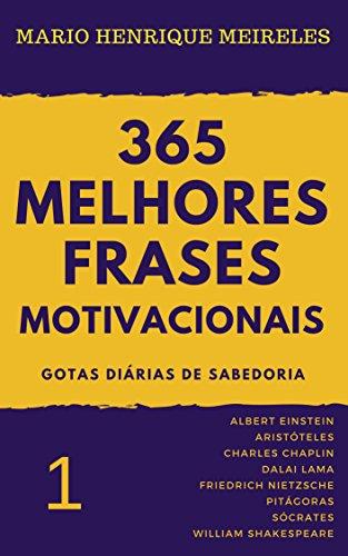 Amazon Com 365 Melhores Frases Motivacionais Gotas
