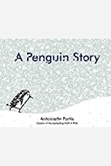 A Penguin Story Kindle Edition