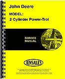 John Deere 2 Cylinder Power-Trol Service Manual JD-S-SM2022
