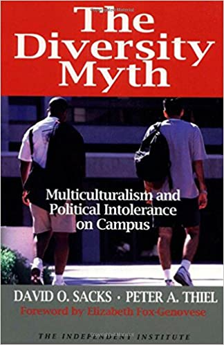 image for The Diversity Myth : Multiculturalism and Political Intolerance on Campus