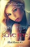 Save Me (Rock Romance Book 4)