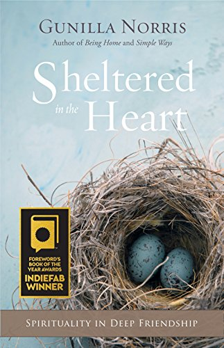 Sheltered in the Heart: Spirituality in Deep Friendship