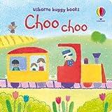 Choo Choo (Usborne Buggy Books)