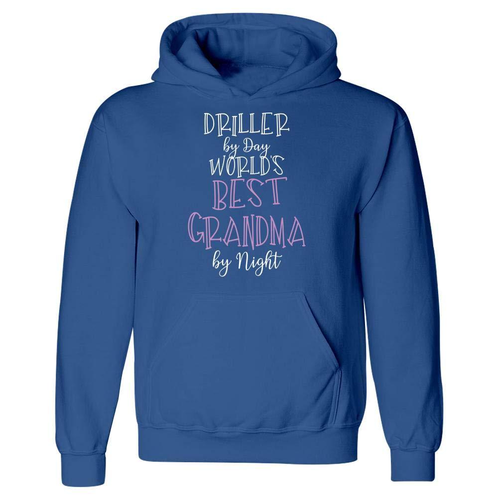 Hoodie Driller by Day Worlds Best Grandma by Night