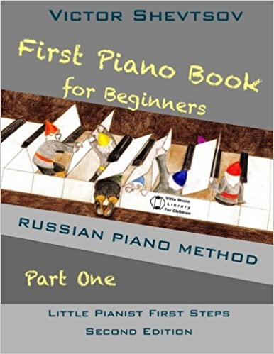 First piano book for beginners russian piano method little pianist first piano book for beginners russian piano method little pianist first steps second edition edition fandeluxe Images