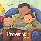 Proverbs for Kids: Biblical Wisdom for Children (Bible Chapters for Kids) (Volume 9)