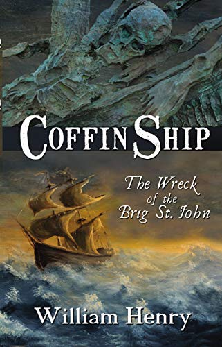 (Coffin Ship: The Wreck of the Brig St.)