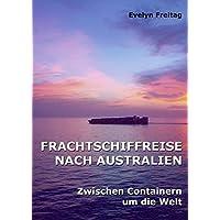 Frachtschiffreise nach Australien: Zwischen Containern um die Welt