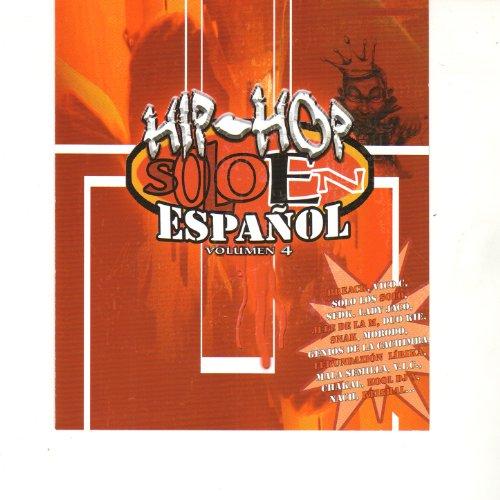 Hip Hop Solo en Español Vol. 4