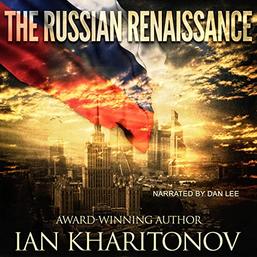 The Russian Renaissance: Sokolov Series, Book 1