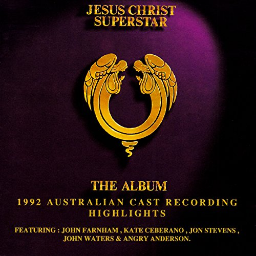 Jesus Christ Superstar (1992 Australian Cast Recording - Webber Lloyd Christ Jesus Andrew