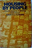 Housing by People, John Alan Turner, 0394409027