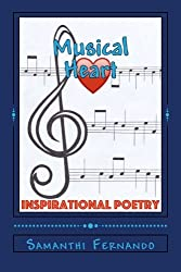 Musical Heart: Inspirational Poetry by Samanthi Fernando (2015-08-03)