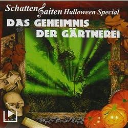 Das Geheimnis der Gärtnerei (Schattensaiten Halloween Special)