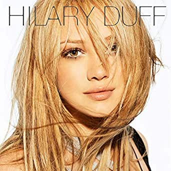 Hilary duff someones watching over me mp3 download and lyrics.