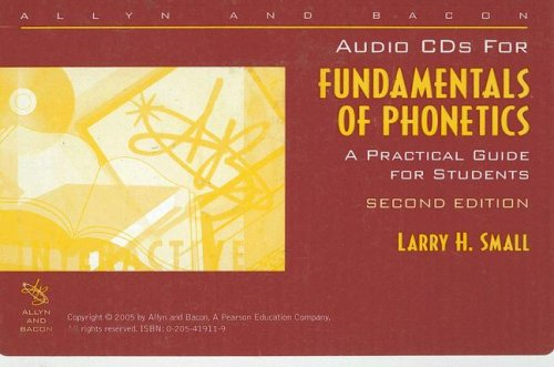 Audio CDs to accompany Fundamentals of Phonetics: A Practical Guide for Students (2nd Edition)