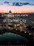 Clip: Rome. Drone's eye view of Eternal City