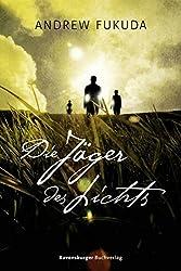 Die Jäger des Lichts