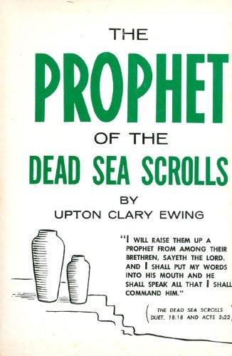 Prophet of the Dead Sea Scrolls