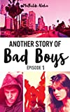 another story of bad boys tome 1 hors s?ries french edition