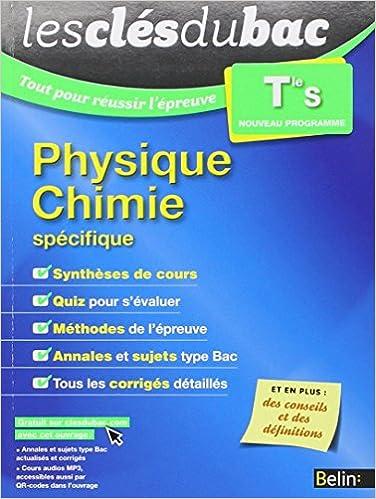 Bibliothèque Ebook Les Clés du Bac - Tout pour réussir l'épreuve - Physique Chimie Term S (spécifique) 2701194660 MOBI
