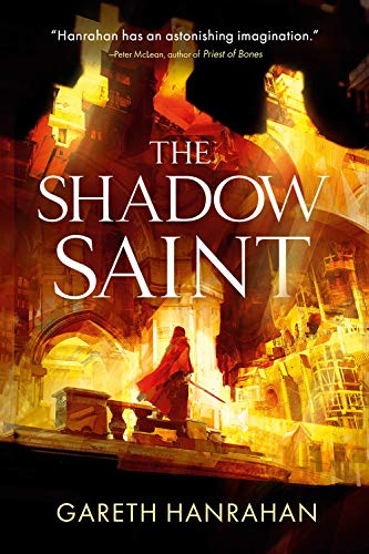 The Shadow Saint (The Black Iron Legacy (2))