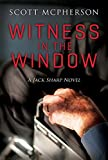 img - for Witness in the Window: A Jack Sharp Novel (Jack Sharp Novels Book 3) book / textbook / text book