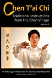 Chen T'ai Chi: : Traditional Instructions from the Chen Village, Volume 2