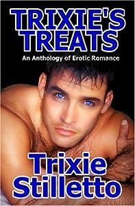 Trixie's Treats by Stilletto, Trixie (2005) Paperback