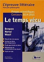 Le temps vécu : Henri Bergson, Gérard de Nerval, Virginia Woolf