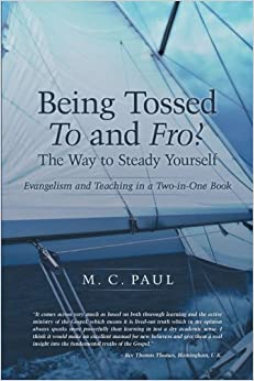 Being Tossed To and Fro? The Way to Steady Yourself: Evangelism and Teaching in a Two-in-One Book