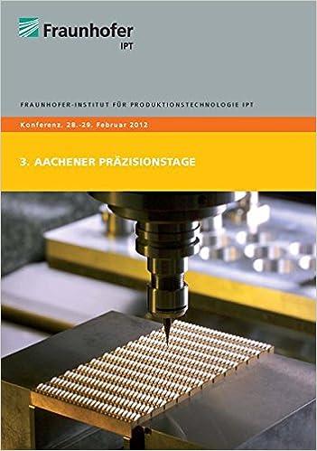 3. Aachener Präzisionstage: Amazon.de: Christian Brecher ...
