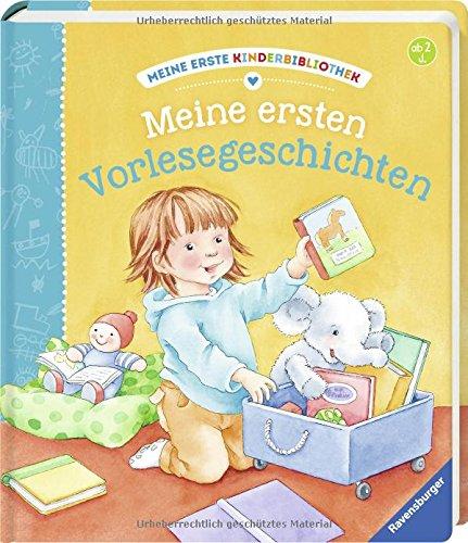 Meine ersten Vorlesegeschichten (Meine erste Kinderbibliothek)