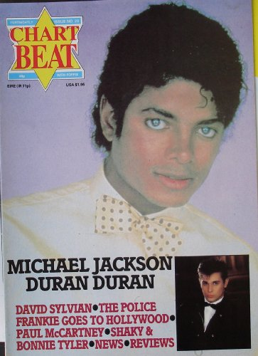 Item #367 Michael Jackson Chart Beat Magazine From England With 2 Color & 1 Black & white Photos Plus Cover Art Featuring Duran Duran, The Police, Frankie Goes To Hollywood, Bonnie Tyler, & Paul McCarthey
