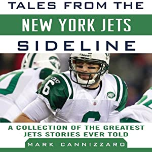 Tales from the New York Jets Sideline Audiobook