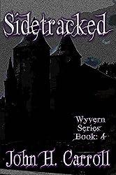 Sidetracked (Wyvern Series Book 4)